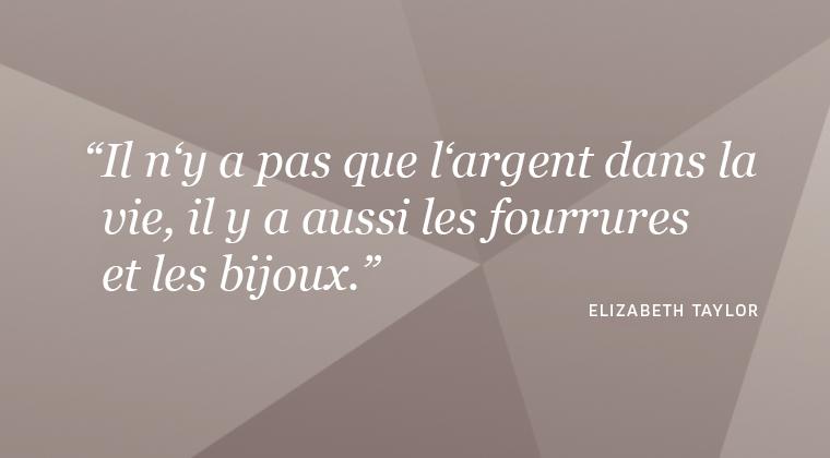 Citation sur les bijoux de Elizabeth Taylor