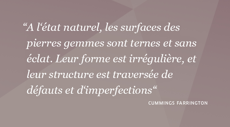 citation sur les gemmes du gemmologue Cummings Farrington